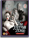 Fetish Zone Collection