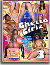 Ghetto Girlz 3
