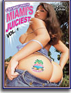 Miami's Juiciest