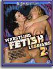 Wrestling Fetish Lesbians 2