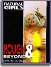 Rough and Beyond Natural Girls