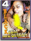 Black Cum Queens