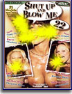 Shut Up and Blow Me 22