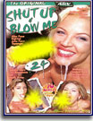 Shut Up and Blow Me 24