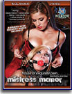Mistress Manor