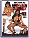 Black Monster Mounds