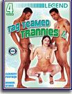 Tag Teamed Trannies 4