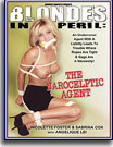 Blondes in Peril: The Narocelptic Agent