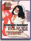 Crimson Avenger Vs Evil Nurse and Other Strange Events