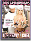 Top Heavy Chef A XXX Parody