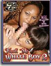 Fuck Me White Boy 2
