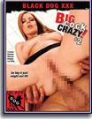 Big Cock Crazy 2