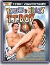 Young and Crazy T.T. Boy