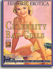 Celebrity Bad Girls