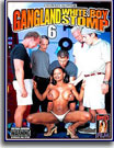 Gangland White Boy Stomp 6