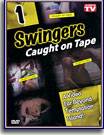 Swingers Caught On Tape
