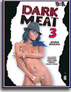 Dark Meat 3