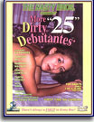 More Dirty Debutantes 25