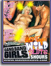 Gang Bang Girls - Hot and Wild Sluts