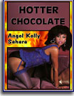 Hotter Chocolate