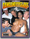 Gangland White Boy Stomp 9