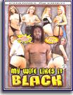 My Wife Likes It Black