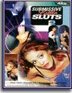 Submissive Little Sluts 2