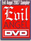 Evil Angel DVD Sampler 2007