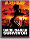 Bare-Naked Survivor