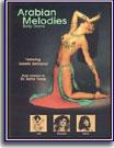 Arabian Melodies Bellydance Performance