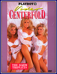Video Centerfold Dahm Triplets
