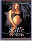 Slave to Love starring Sierra