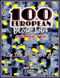 100 European Blow Jobs 2 Porn DVD