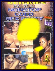 Black Nonstop Coed Sex Party Porn DVD