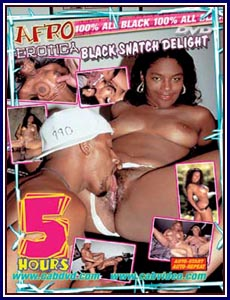 Afro Erotica Black Snatch Delight Porn DVD