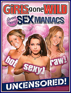 Girls Gone Wild Sweet Young Sex Maniacs Porn DVD