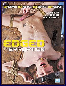 Edged to Erruption