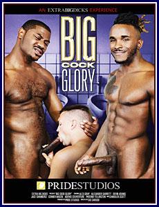 Big Cock Glory