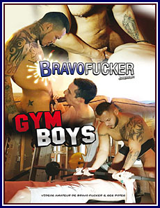 BravoFucker: Gym Boys