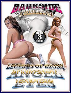 Legends of Ebony: Angel Eyes Porn DVD