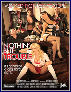 Nothin' But Trouble Porn DVD
