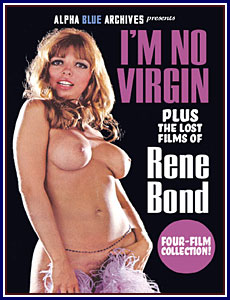 I'm No Virgin Plus The Lost Films of Rene Bond