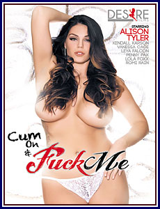 Cum On and Fuck Me Porn DVD