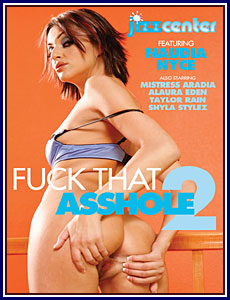 Fuck That Asshole 2 Porn DVD