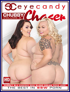 Chubby Chaser 6 Porn DVD