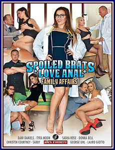 Spoiled Brats Love Anal: Family Affairs Porn DVD