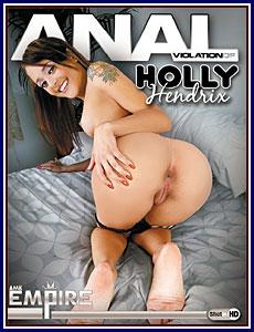 Anal Violation of Holly Hendrix Porn DVD
