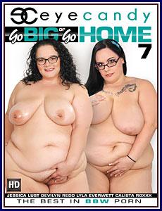 Go Big or Go Home 7 Porn DVD