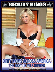 Dirty Moms Across America: The Best of MILF Hunter Porn DVD
