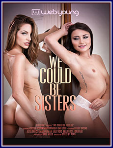 We Could Be Sisters Porn DVD